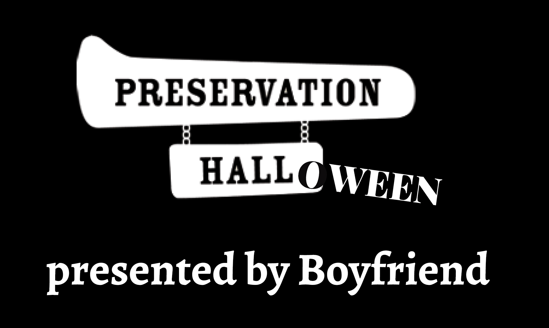 PRESERVATION HALLOWEEN